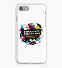 EXPLOSIVES TECHNICIAN iPhone Case/Skin