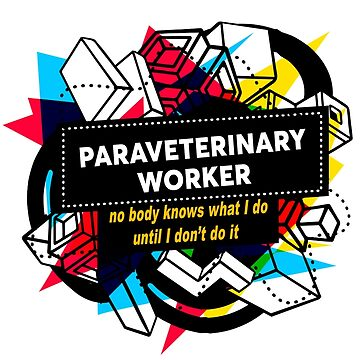 PARAVETERINARY WORKER by Bearfish