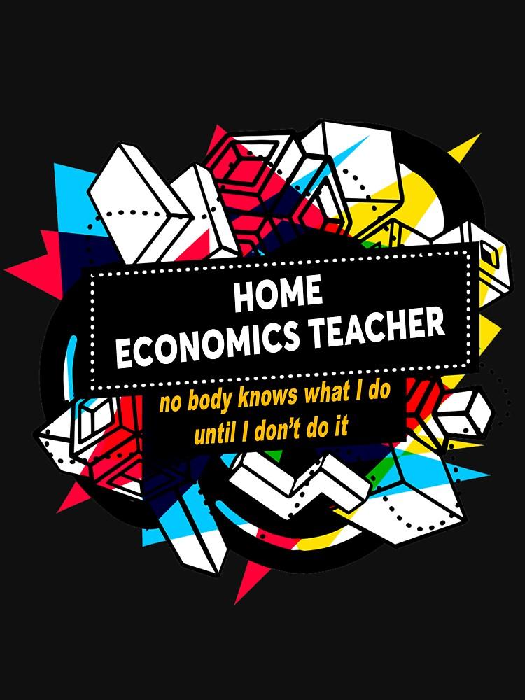 HOME ECONOMICS TEACHER By Bearfish