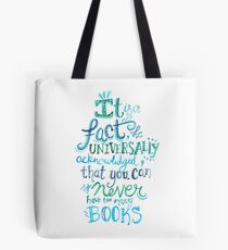 You can never have too many books - Illustrated Quote Tote Bag