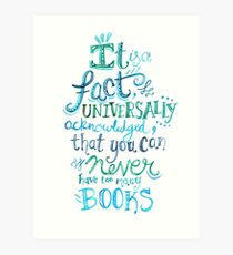 You can never have too many books - Illustrated Quote Art Print