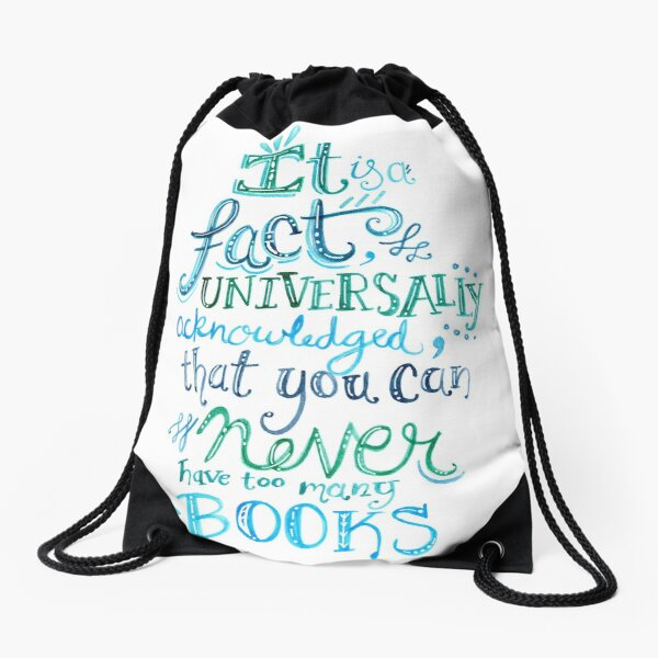 You can never have too many books - Illustrated Quote Drawstring Bag