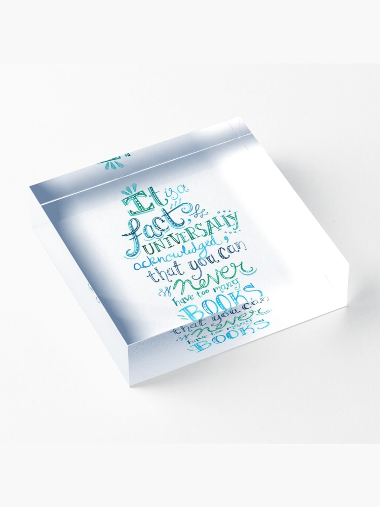 Alternate view of You can never have too many books - Illustrated Quote Acrylic Block