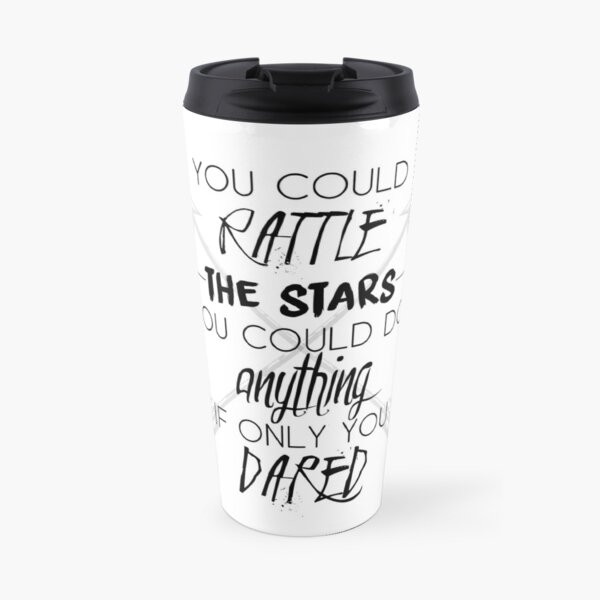 """Throne of Glass: """"You could rattle the stars"""" Travel Mug"""