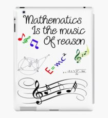 Back to school, Mathematics is the music of reason- school Quote iPad Case/Skin