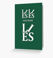 Lies Lies and More Lies White Text Parody Greeting Card