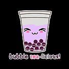 Bubble Tea-licious! by Pamela Howard