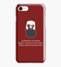 Lord of the Rings - Gimli's Small Chance of Success iPhone Case/Skin