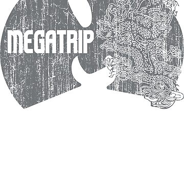 Megatrip (nuthing ta f wit) by Megatrip