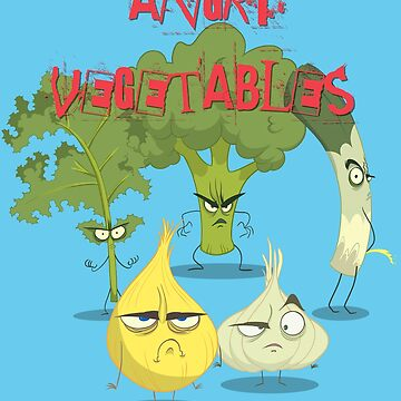 Angry Vegetables -Eat Us If You Dare! by PaulDoodles