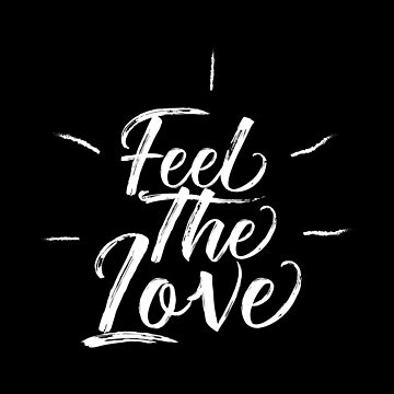 Feel The Love by Yoga-Gifts-Shop