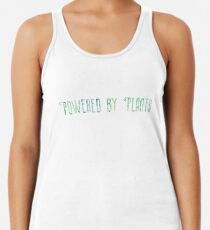 Powered By Plants sticker / design Racerback Tank Top