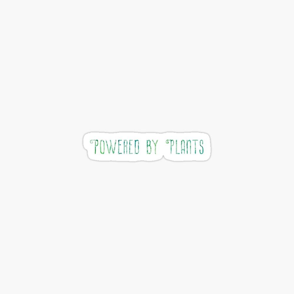 Powered By Plants sticker / design Sticker