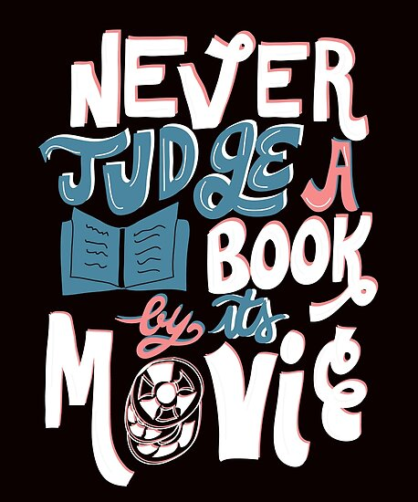 Never Judge a Book By Its Movie Funny by KsuAnn