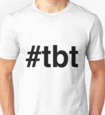 #tbt Hashtag Throw Back Thursday Unisex T-Shirt