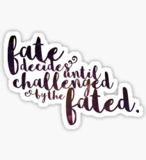 """Fate Decides"" Quote: Beautiful Creatures Sticker"