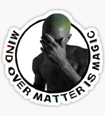 Frank Ocean - Mind Over Matter Sticker