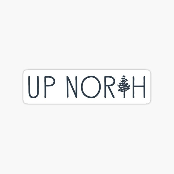Up North pine tree Sticker