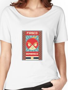 Fiasco Bombasco Returns Women's Relaxed Fit T-Shirt