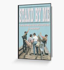 Stand By Me Greeting Card