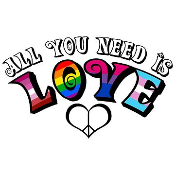 All You Need Is Love (lgbt) by OddOwlOutlet