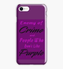 Enemy of Crime iPhone Case/Skin