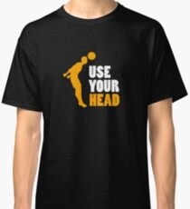 Use Your Head - Soccer, Soccer Player,  Football Classic T-Shirt