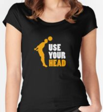 Use Your Head - Soccer, Soccer Player,  Football Women's Fitted Scoop T-Shirt