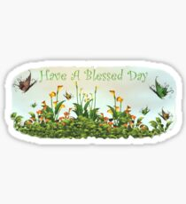 Have A Blessed Day Stickers Redbubble