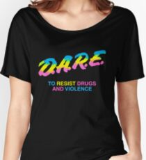 DARE 90s drugs tshirt shirt Women's Relaxed Fit T-Shirt