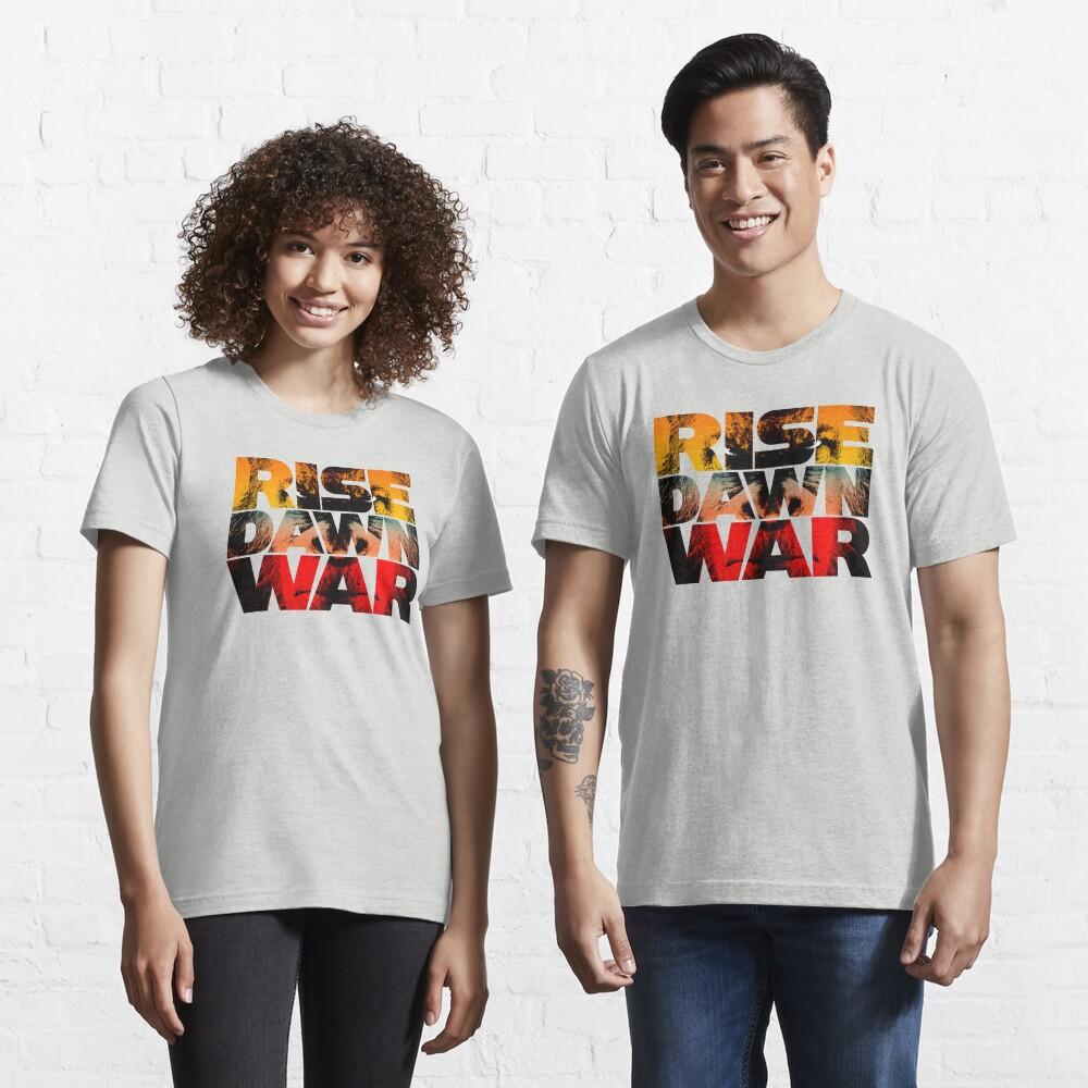 Rise, Dawn & War Essential T-Shirt