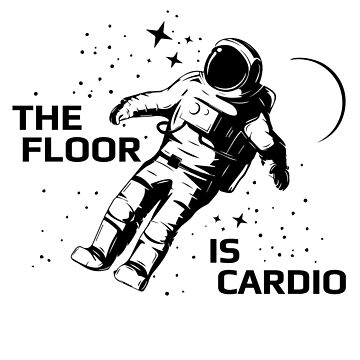 The Floor is Cardio by marianah