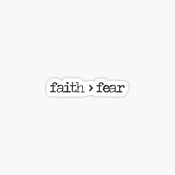 Der Glaube ist größer als die Angst Sticker