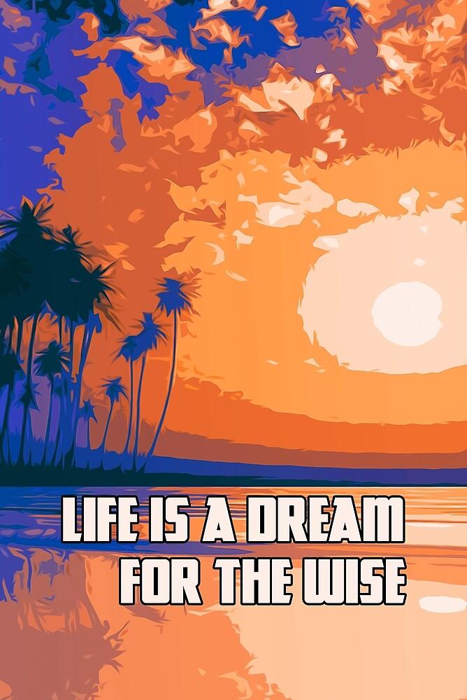 Life is a Dream by Andrea Mazzocchetti
