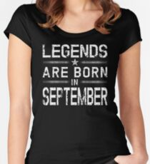 Legends Are Born In September TShirt-Vintage Distressed Tee Women's Fitted Scoop T-Shirt