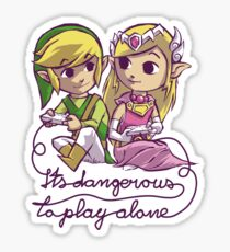 it's dangerous to play alone Sticker