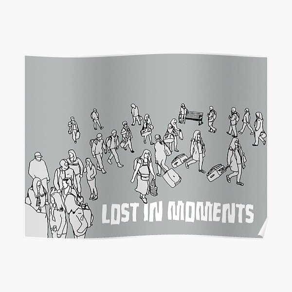 Lost in Moments Poster