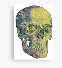 Hate and Love Canvas Print
