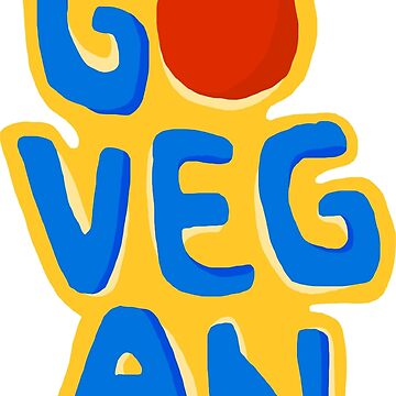 Go vegan by shewo