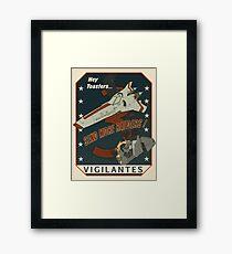 Vigilantes Framed Print