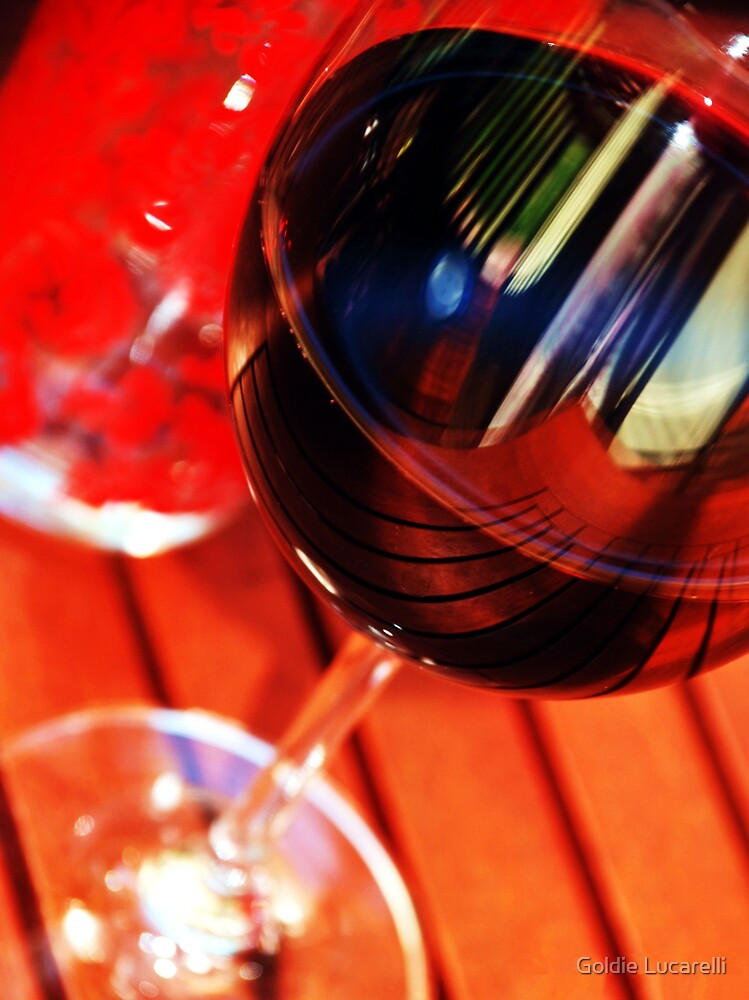 Wine anyone? by Goldie Lucarelli