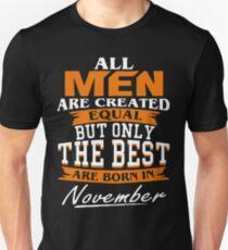 Men the best are born in November Unisex T-Shirt