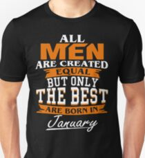 Men the best are born in January T-Shirt