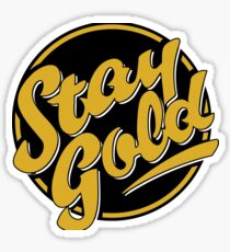 Stay Gold - Greaser, Ponyboy, The Outsiders Sticker