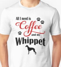 Coffee and my Whippet Unisex T-Shirt