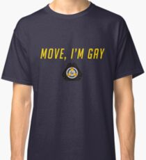 MOVE, I'M GAY TRACER Classic T-Shirt