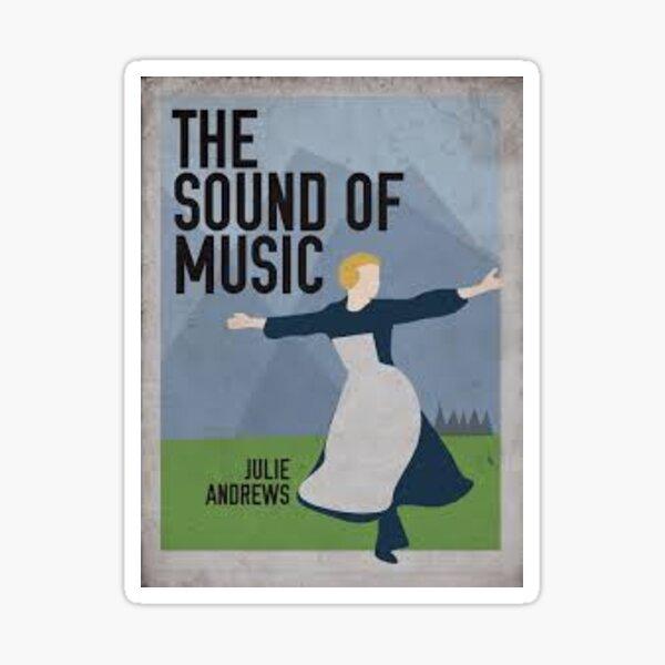 Sound of Music- Art Print Sticker  Sticker