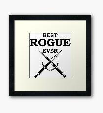 BEST ROGUE EVER RPG 5E Meme Class Framed Print