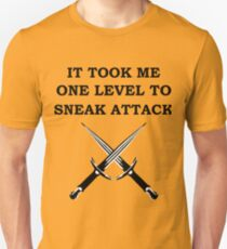 IT TOOK ME ONE LEVEL TO SNEAK ATTACK 5E ROGUE Meme RPG Class T-Shirt