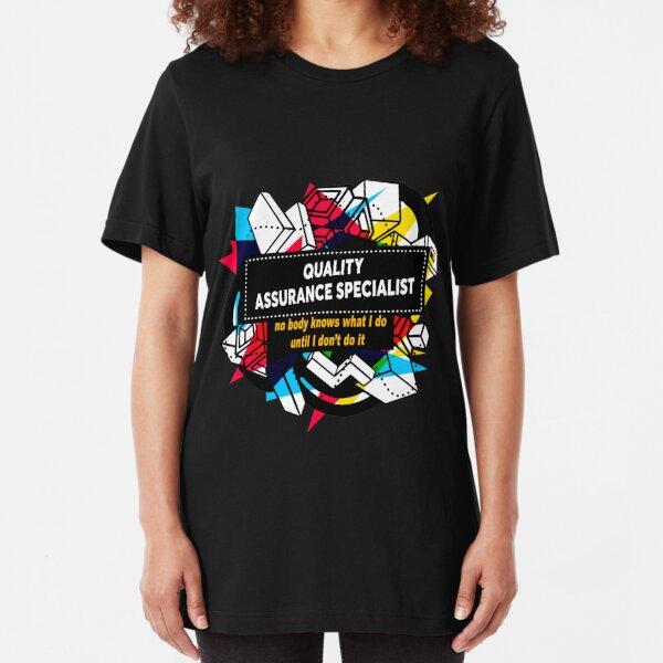 QUALITY ASSURANCE SPECIALIST Slim Fit T-Shirt